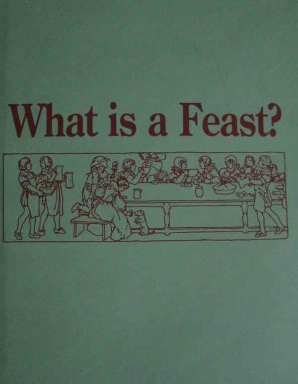 What is a Feast?