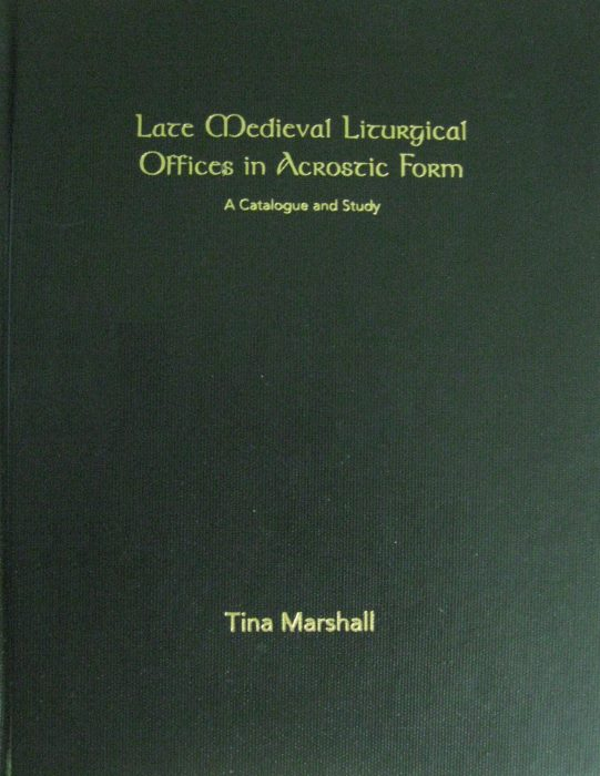 Late Medieval Liturgical Offices in Acrostic Form