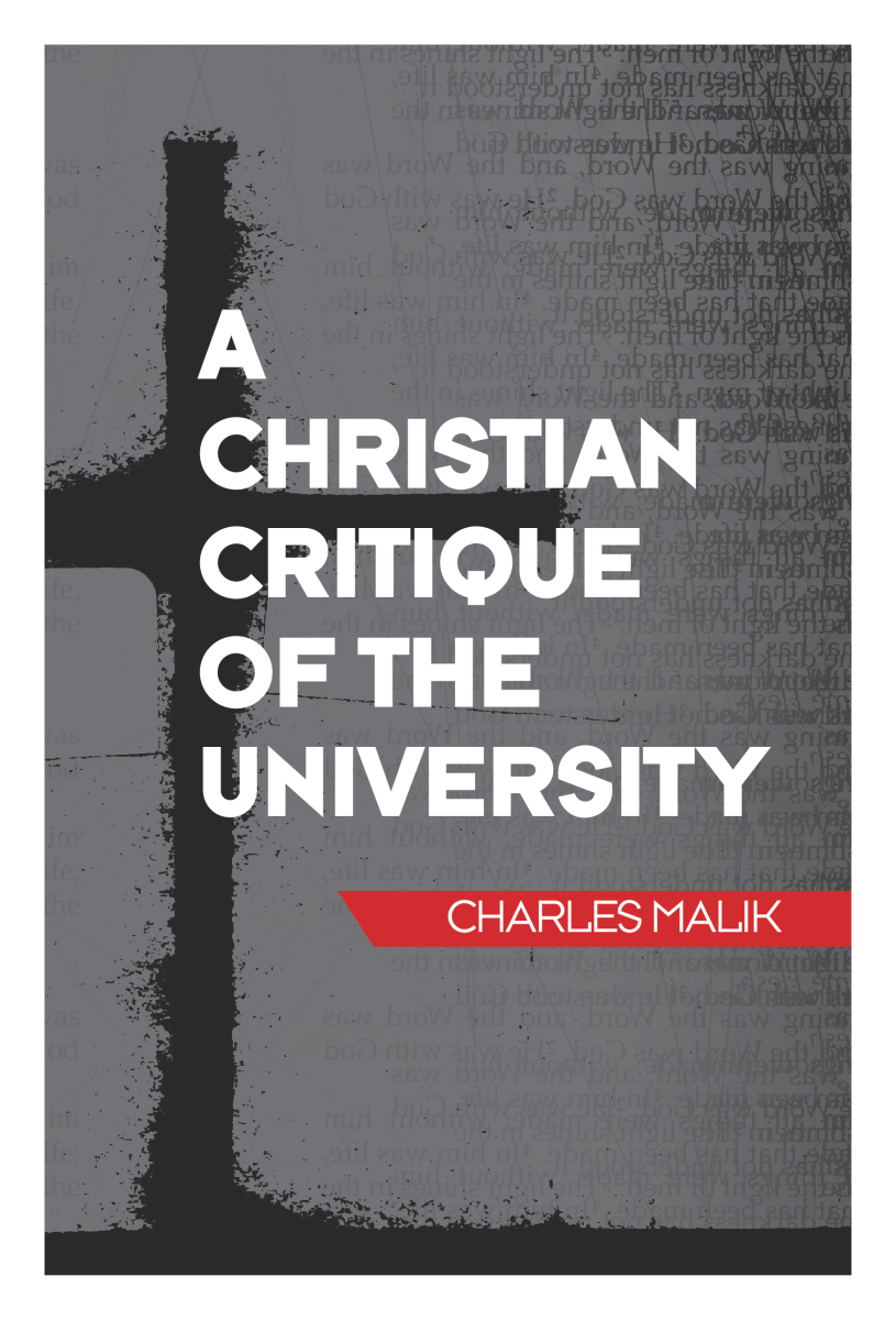 A Christian Critique of the University, 3rd ed.
